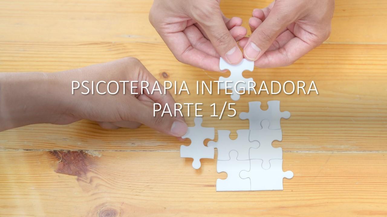 Psicoterapia Integradora 1