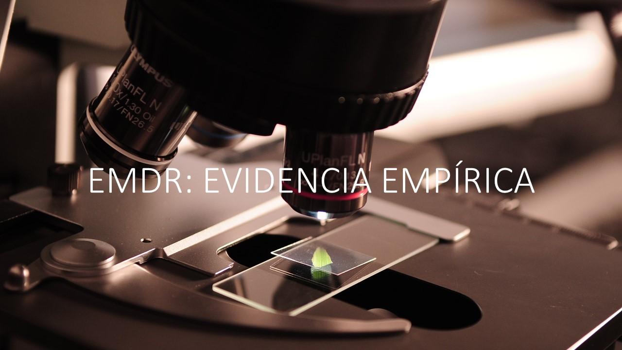 EMDR: EVIDENCIA EMPÍRICA