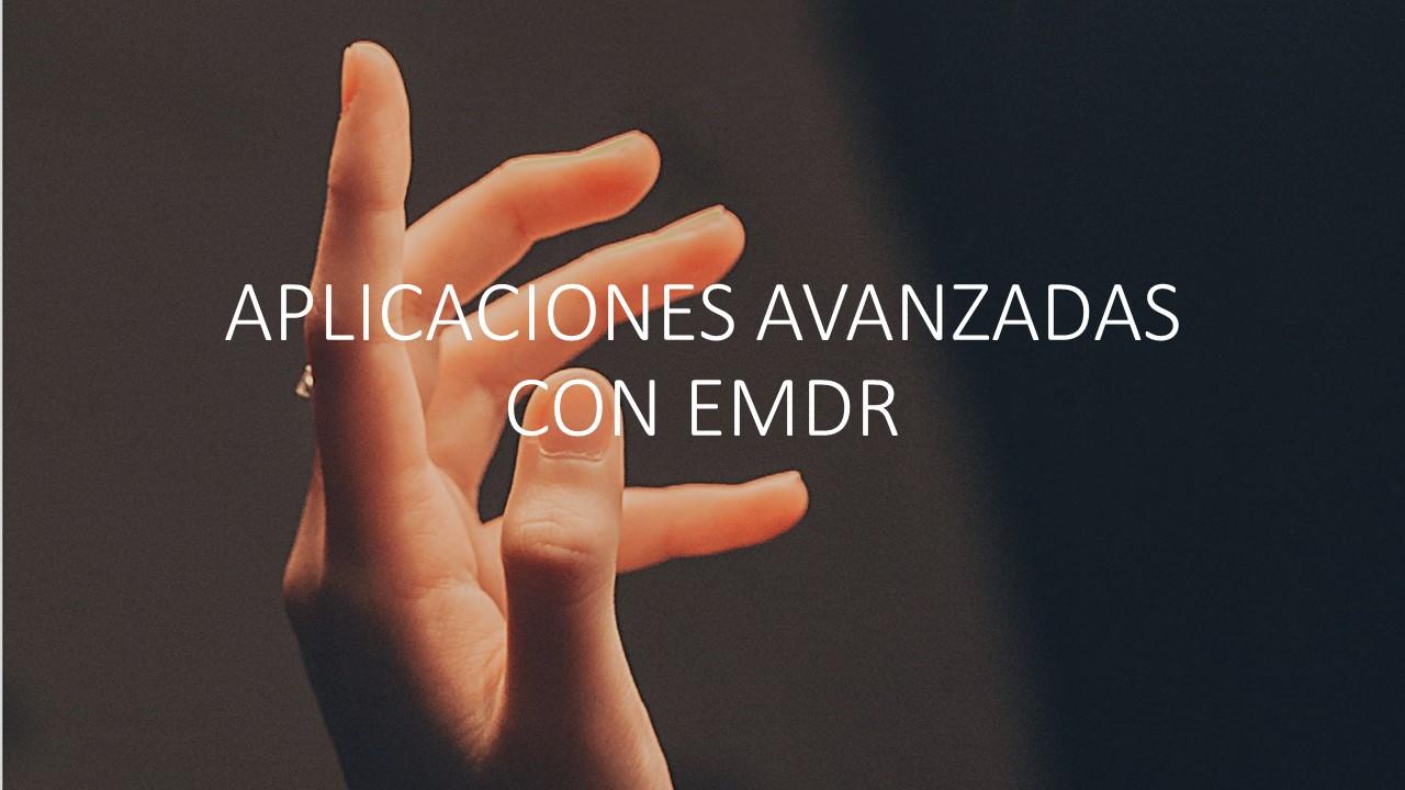 APLICACIONES AVANZADAS CON EMDR 2